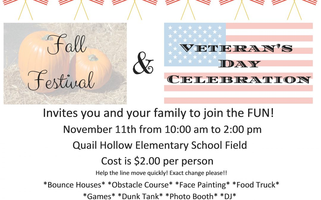 Saturday 11/11/17 Fall Festival & Veterans Celebration